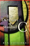 The Dictionary of Standard C, Jaeschke, Rex, 0130906204