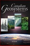 Geosystems Canadian Edition, Christopherson, Robert and Byrne, Mary-Louise, 0132366207