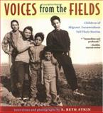 Voices from the Fields, S. Beth Atkin and Beth S. Atkin, 0316056200