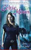 Celtic Moon, Jan DeLima, 0425266206