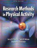 Research Methods in Physical Activity, Thomas, Jerry R. and Nelson, Jack K., 0736056203