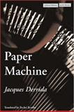 Paper Machine, Jacques Derrida, 0804746206