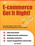 E-commerce Get It Right!, Daniel, Ian, 0956526209