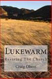 Lukewarm, Craig Olson, 1482666200