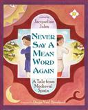 Never Say a Mean Word Again, Jacqueline Jules, 193778620X