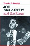 Joe McCarthy and the Press 9780299086206