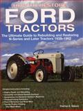 How to Restore Ford Tractors, Tharran E. Gaines, 0760326207