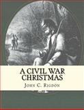 A Civil War Christmas, John Rigdon, 1468036203