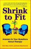 Shrink to Fit : Answers to Your Questions about Therapy, Masi, Dale A. and Kuettel, Robin M., 155874620X