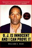 O. J. Is Innocent and I Can Prove It, William C. Dear, 1616086203