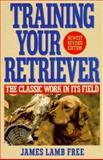 Training Your Retriever, James L. Free, 0399136207