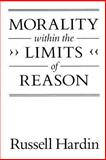 Morality Within the Limits of Reason 9780226316208
