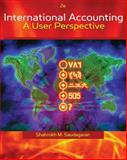 International Accounting : A User Perspective, Saudagaran, Shahrokh M., 0324186207