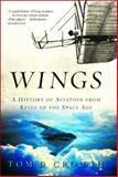 Wings, Tom D. Crouch, 0393326209