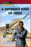 A Different Kind of Hero, Peter Leigh, 0890616205