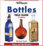 Warman's Bottles Field Guide, Michael Polak, 089689620X