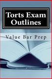 Torts Exam Outlines, Prep Value Bar Staff and Californiabarhelp.com Staff, 1490486208