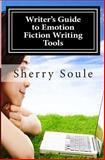 Fiction Writing Tools, Sherry Soule, 1496116208