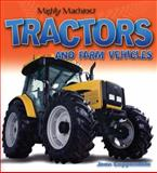 Tractors and Farm Vehicles, Jean Coppendale, 155407620X