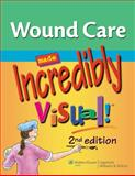 Wound Care Made Incredibly Visual!, Springhouse Publishing Company Staff, 1609136209