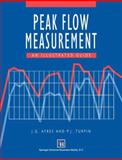 Peak Flow Measurement : An Illustrated Guide, Ayres, J. G. and Turpin, P. J., 0412736209