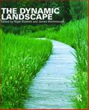 The Dynamic Landscape : Design, Ecology and Management of Naturalistic Urban Planting, , 0415256208