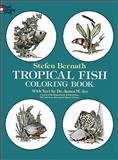Tropical Fish Coloring Book, Stefen Bernath, 048623620X