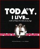 Today, I Live, Karen Eddington, 0981616208