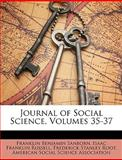 Journal of Social Science, Franklin Benjamin Sanborn and Isaac Franklin Russell, 1149086203