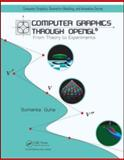 Computer Graphics Through Open GL 9781439846209