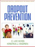 Dropout Prevention, Goss, C. Lee and Andren, Kristina J., 1462516203