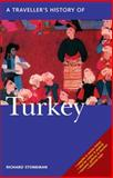 A Traveller's History of Turkey, Richard Stoneman, 1566566207