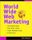 World Wide Web Marketing, Jim Sterne, 0471416215