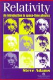 Relativity : An Introduction to Space-Time Physics, Adams, Steve, 0748406212