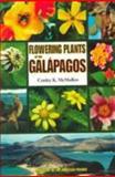 Flowering Plants of the Galàpagos, Conley K. McMullen, 0801486211
