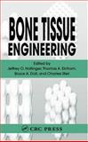 Bone Tissue Engineering, Hollinger, Jeffrey O., 0849316219
