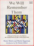 We Will Remember Them : A Record of the Jews Who Died in the Armed Forces of the Crown 1939, , 0853036217