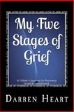My Five Stages of Grief, Darren Heart, 1499136218