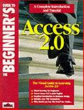 The Beginner's Guide to Access 2.0, Wrox Development Staff, 1874416214