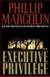 Executive Privilege, Phillip Margolin, 0061236217