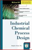 Industrial/Chemical Process Design, Erwin, Douglas, 0071376216