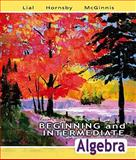 Beginning and Intermediate Algebra Value Pack (includes MyMathLab/MyStatLab Student Access Kit and Additional Skill and Drill Manual for Beginning and Intermediate Algebra), Lial and Lial, Margaret L., 0321536215