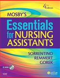 Mosby's Essentials for Nursing Assistants, Sorrentino, Sheila A. and Remmert, Leighann N., 0323066216