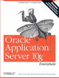 Oracle Application Server 10g Essentials, Stackowiak, Robert and Bales, Donald, 0596006217
