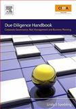 Due Diligence Handbook : Corporate Governance, Risk Management and Business Planning, Spedding, Linda S., 0750686219
