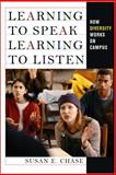 Learning to Speak, Learning to Listen, Susan E. Chase, 0801476216