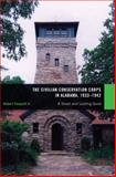 The Civilian Conservation Corps in Alabama, 1933-1942 : A Great and Lasting Good, Pasquill, Robert G., 0817316213