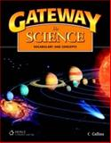 Gateway to Science : Vocabulary and Concepts, Collins, 1424016215