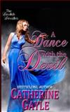 A Dance with the Devil, Catherine Gayle, 1499126212