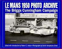 Le Mans 1950 Photo Archive : The Briggs Cunnigham Campaign, Auten, Robert C., 1882256212